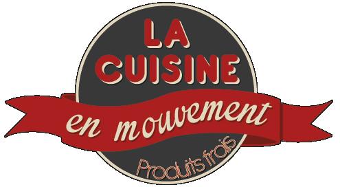 La Cuisine en Mouvement